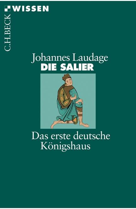 Cover: Johannes Laudage, Die Salier