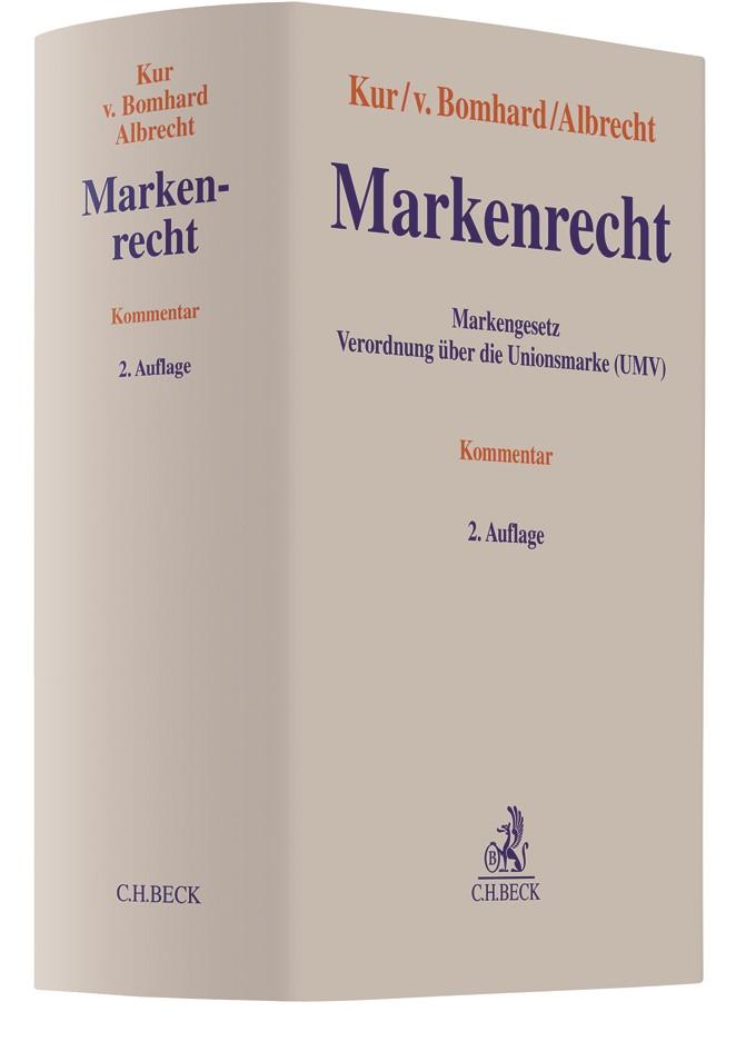 Markenrecht | Kur / v. Bomhard / Albrecht | 2. Auflage, 2018 | Buch (Cover)