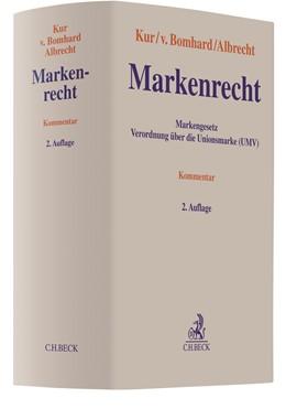 Abbildung von Kur / v. Bomhard / Albrecht | Markenrecht | 2. Auflage | 2018 | Markengesetz, Verordnung über ...