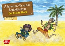 Abbildung von Hauff | Der kleine Muck. Kamishibai Bildkartenset. | 1. Auflage | 2017 | beck-shop.de