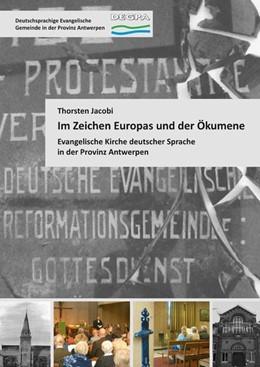 Abbildung von Jacobi | Im Zeichen Europas und der Ökumene | 1. Auflage | 2017 | beck-shop.de