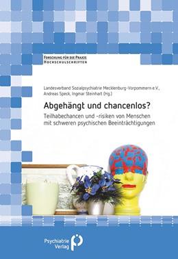 Abbildung von Speck / Steinhart | Abgehängt und chancenlos? | 1. Auflage | 2018 | beck-shop.de