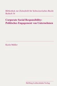 Corporate Social Responsibility: Politisches Engangement von Unternehmen   Müller, 2018   Buch (Cover)