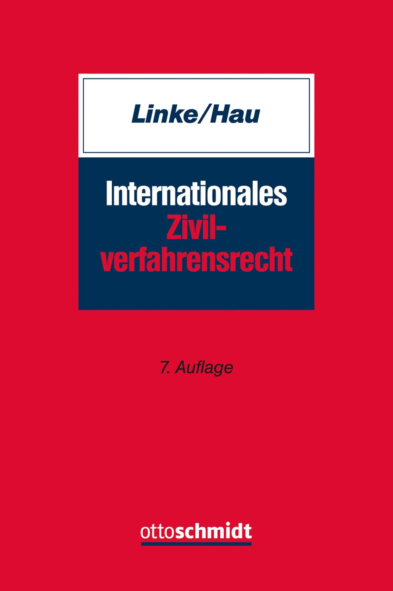 Internationales Zivilverfahrensrecht | Linke / Hau | 7. neu bearbeitete Auflage, 2018 | Buch (Cover)