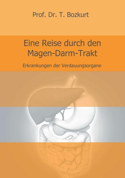 Eine Reise durch den Magen-Darm-Trakt | Bozkurt | 1, 2017 | Buch (Cover)