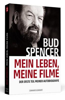 Abbildung von Spencer / Luca   Bud Spencer - Mein Leben, meine Filme   1. Auflage   2018   beck-shop.de