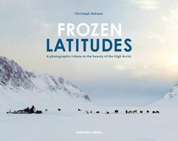 Abbildung von Ruhsam | Frozen Latitudes | 1. Auflage | 2018 | beck-shop.de