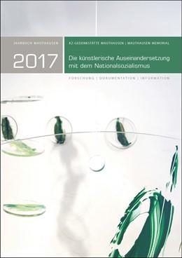 Abbildung von Kranebitter | Jahrbuch Mauthausen 2017 / Mauthausen Memorial 2017 | 2018