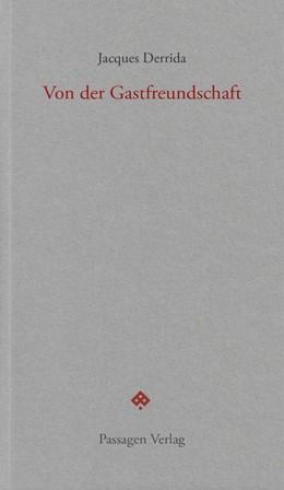 Abbildung von Derrida / Engelmann   Von der Gastfreundschaft   5. Auflage   2018   beck-shop.de