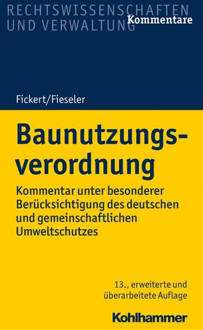 Baunutzungsverordnung | Fickert / Fieseler | 13., erweiterte und überarbeitete Auflage, 2018 | Buch (Cover)