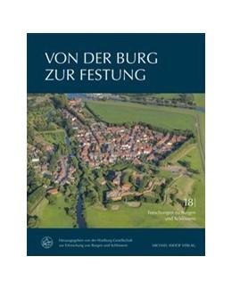 Abbildung von Von der Burg zur Festung | 1. Auflage | 2020 | beck-shop.de