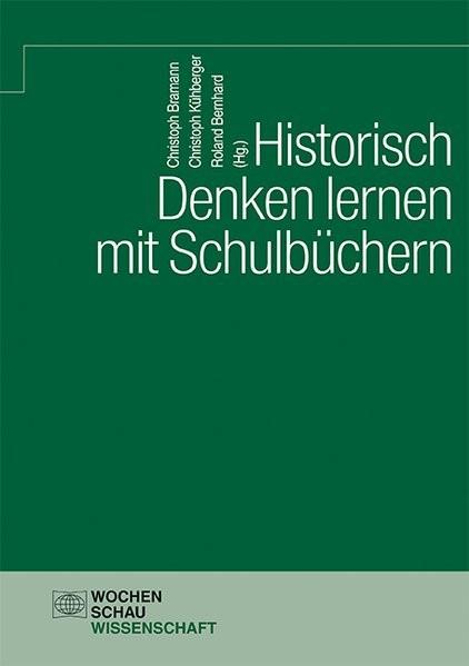 Historisch Denken lernen mit Schulbüchern | Bramann / Kühberger / Bernhard, 2018 | Buch (Cover)