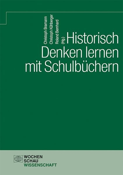 Abbildung von Bramann / Kühberger / Bernhard | Historisch Denken lernen mit Schulbüchern | 2018