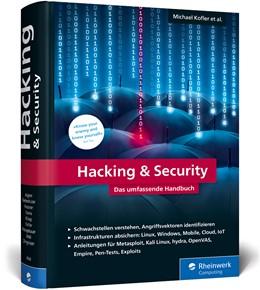Abbildung von Kofler / Zingsheim / Gebeshuber | Hacking & Security | 2018 | Das umfassende Handbuch