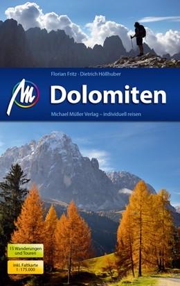Abbildung von Höllhuber / Fritz | Dolomiten Reiseführer Michael Müller Verlag | 6. Auflage | 2018 | Individuell reisen mit vielen ...