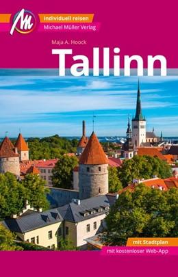 Abbildung von Hoock | Tallinn MM-City Reiseführer Michael Müller Verlag | 1. Auflage | 2018 | Individuell reisen mit vielen ...
