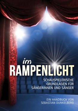 Abbildung von Dunkelberg | Im Rampenlicht | 2015 | Schauspielerische Grundlage fü...
