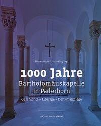Abbildung von Börste / Kopp   1000 Jahre Bartholomäuskapelle in Paderborn   2018