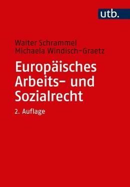 Abbildung von Schrammel / Windisch-Graetz | Europäisches Arbeits- und Sozialrecht | 2. Auflage | 2018 | beck-shop.de