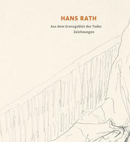 Abbildung von Rath | Hans Rath - Zeichnungen | 1. Auflage | 2018 | beck-shop.de