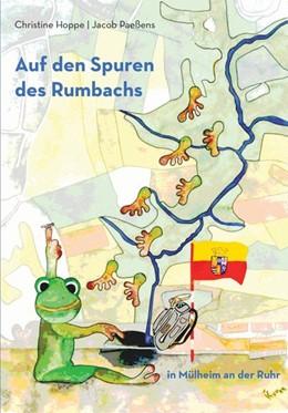Abbildung von Hoppe / Paeßens | Auf den Spuren des Rumbachs in Mülheim an der Ruhr | 2015