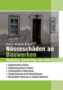 Abbildung von Krein | Nässeschäden an Bauwerken | 1. Auflage | 2015 | beck-shop.de