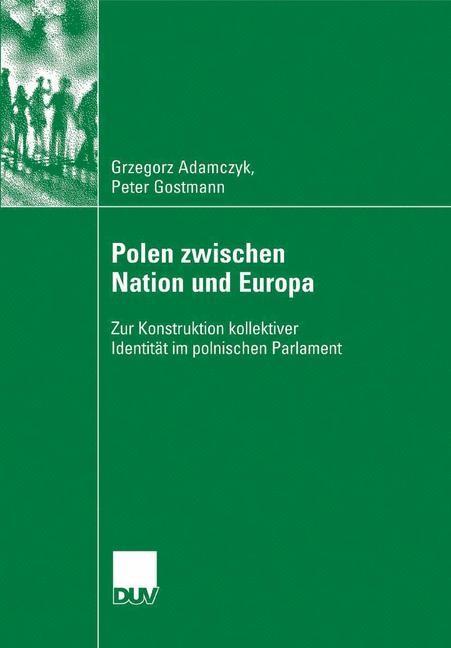 Polen zwischen Nation und Europa | Adamczyk / Gostmann, 2007 | Buch (Cover)