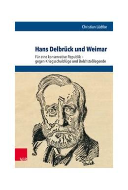 Abbildung von Lüdtke   Hans Delbrück und Weimar   1. Auflage   2018   beck-shop.de
