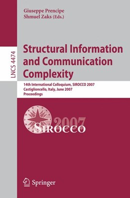 Abbildung von Prencipe / Zaks | Structural Information and Communication Complexity | 2007 | 14th International Colloquium,...