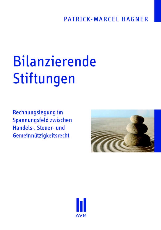 Bilanzierende Stiftungen | Hagner, 2010 | Buch (Cover)