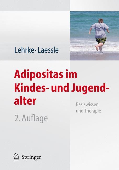Abbildung von Lehrke / Laessle | Adipositas im Kindes- und Jugendalter | 2., aktualisierte u. überarb. Aufl. | 2008