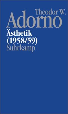 Abbildung von Adorno / Ortland   Nachgelassene Schriften. Abteilung IV: Vorlesungen   2009   Band 3: Ästhetik (1958/59)