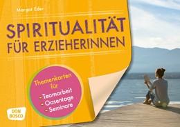 Abbildung von Eder | Spiritualität für Erzieherinnen | 1. Auflage | 2017 | beck-shop.de