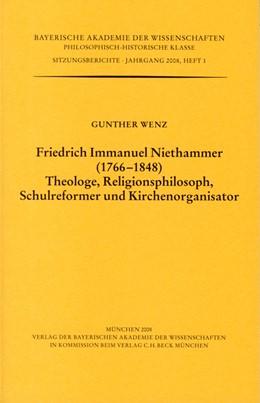Abbildung von Wenz, Gunther | Friedrich Immanuel Niethammer (1766-1848). Theologe, Religionsphilosoph, Schulreformer und Kirchenorganisator | 1. Auflage | 2008 | beck-shop.de