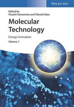 Abbildung von Yamamoto / Kato | Molecular Technology | 2018 | Energy Innovation