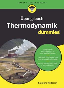 Abbildung von Ruderich | Übungsbuch Thermodynamik für Dummies | 1. Auflage | 2018 | beck-shop.de