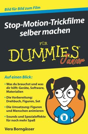 Stop-Motion-Trickfilme selber machen für Dummies Junior | Borngässer, 2018 | Buch (Cover)
