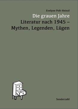 Abbildung von Polt-Heinzl | Die grauen Jahre | 1. Auflage | 2018 | beck-shop.de