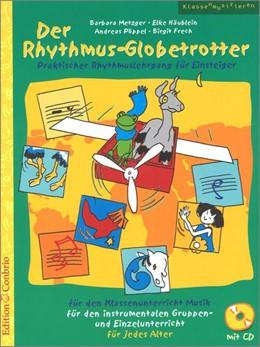 Abbildung von Der Rhythmus-Globetrotter   2016   Praktischer Rhythmuslehrgang f...