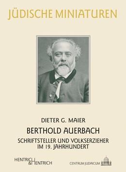Abbildung von Maier   Berthold Auerbach   1. Auflage   2018   beck-shop.de