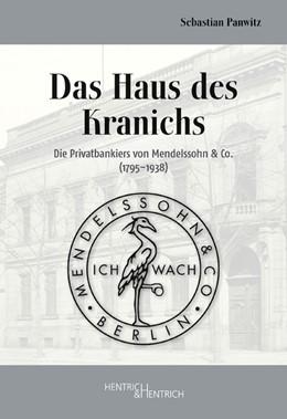 Abbildung von Panwitz / Schüring   Das Haus des Kranichs   1. Auflage   2018   beck-shop.de