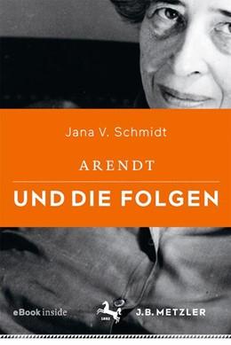 Abbildung von Schmidt | Arendt und die Folgen | 2018