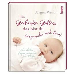 Abbildung von Werth   Geschenkbuch »Ein Gedanke Gottes, das bist du (ein genialer noch dazu)«   2018   Herzliche Segenswünsche zur Ta...
