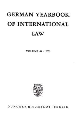 Abbildung von Delbrück / Hofmann | German Yearbook of International Law / Jahrbuch für Internationales Recht. | 1. Auflage | 2004 | 46 | beck-shop.de