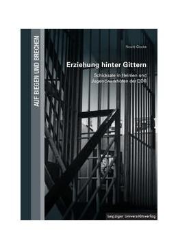 Abbildung von Glocke   Erziehung hinter Gittern   2018   Schicksale in Heimen und Jugen...