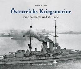 Abbildung von Donko | Österreichs Kriegsmarine | 2018 | Eine Seemacht und ihr Ende