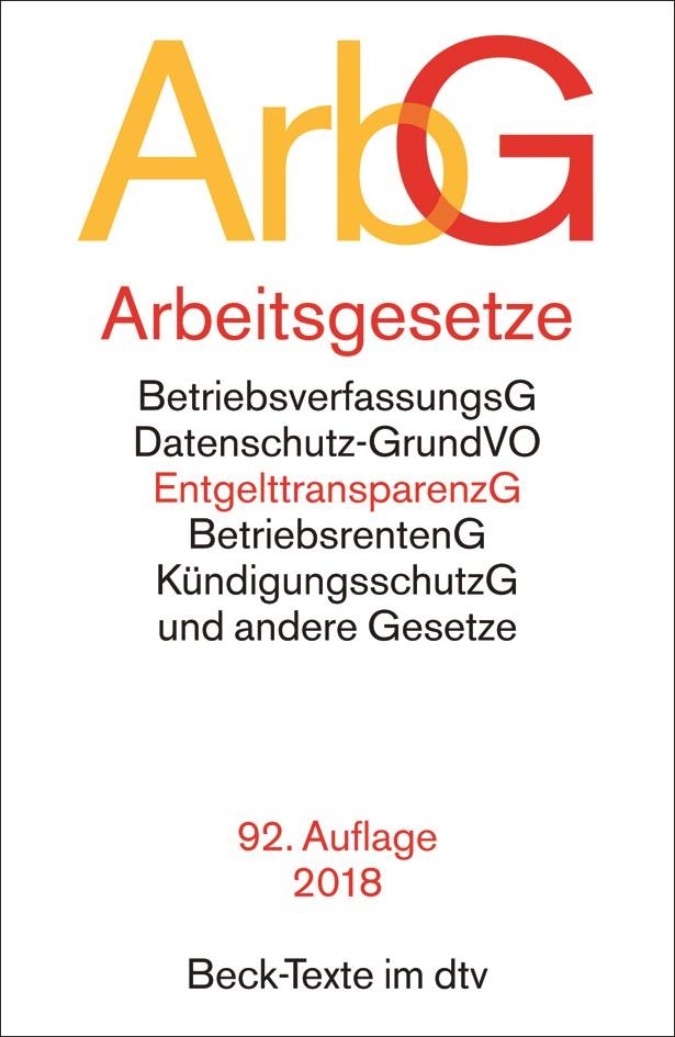 Arbeitsgesetze: ArbG | 92., neu bearbeitete Auflage, 2018 | Buch (Cover)