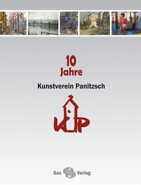 Abbildung von 10 Jahre Kunstverein Panitzsch | 2007