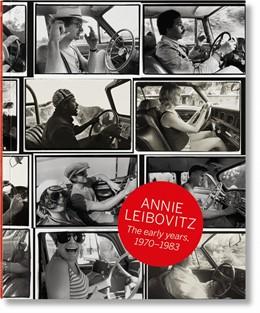 Abbildung von Sante / Wenner   Annie Leibovitz: The Early Years, 1970-1983   2018