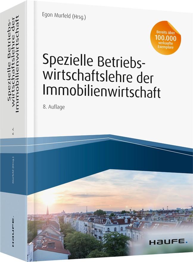Spezielle Betriebswirtschaftslehre der Immobilienwirtschaft | Murfeld (Hrsg.) | 8. Auflage, 2018 | Buch (Cover)